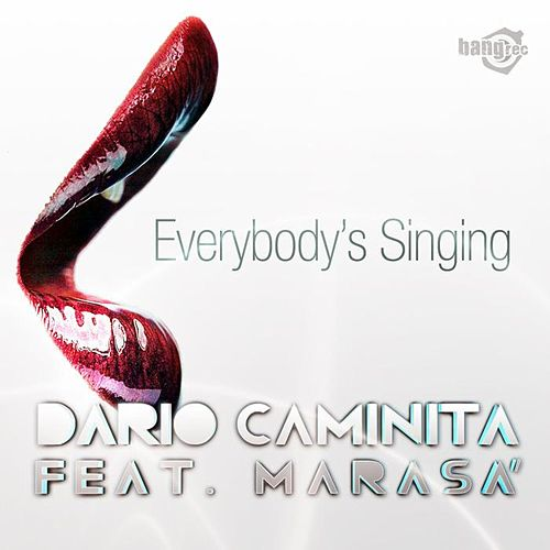 Everybody's Singing by Dario Caminita