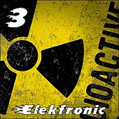 Elekfronic, Vol. 3 von Various Artists