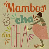 Mambos et cha-cha-cha von Various Artists