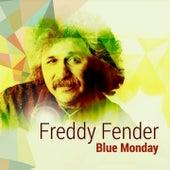 Blue Monday by Freddy Fender
