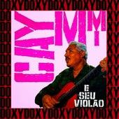 Caymmi e Seu Violão (Doxy Collection Remastered) von Dorival Caymmi