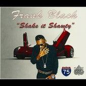 Shake It Shawty by Frank Black