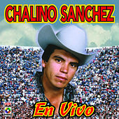 En Vivo - Chalino Sanchez by Chalino Sanchez