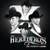 X Anniversario by Los Herederos De Nuevo Leon