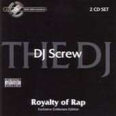Royalty of Rap by DJ Screw