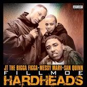 Fillmoe Hard Heads by Messy Marv