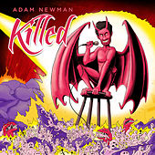 Killed by Adam Newman