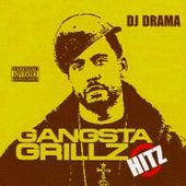 Gangsta Grillz Hitz von DJ Drama