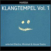 Klangtempel, Vol. 1 - Selected Electro, Minimal & House Tracks by Various Artists