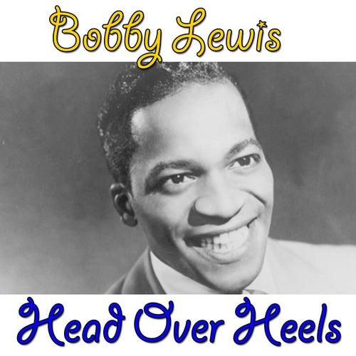 Head Over Heels by Bobby Lewis (Oldies)