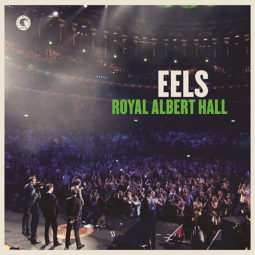 Royal Albert Hall by Eels