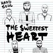 The Sweetest Heart by Hardsoul