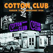 Cotton Club: Harlem 1924 - Broadway 1936 by Various Artists