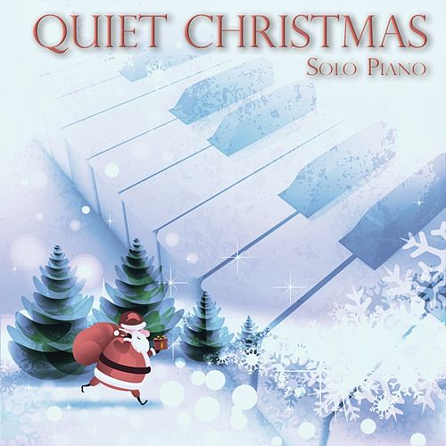 Quiet Christmas (Solo Piano) by Avalon