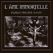 Durch fremde Hand by Various Artists