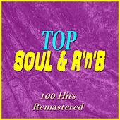 Top Soul & R'n'B (100 Hits Remastered) by Various Artists