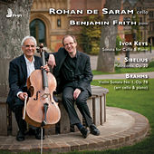 Keys, Sibelius & Brahms: Works for Cello & Piano by Rohan De Saram