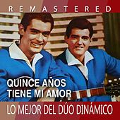 Quince años tiene mi amor by Dúo Dinámico