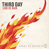 Lead Us Back: Songs of Worship by Third Day