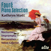 Faure: Piano Selection by Kathryn Stott