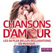 Chansons d'amour - Les 50 plus belles déclarations en musique (by HotmixRadio) de Various Artists