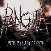 Until My Last Breath by Pangaea