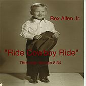 Ride Cowboy Ride (The Long Version) de Rex Allen, Jr.