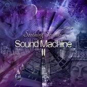 Sound Machine, Vol. 2 von Soothing Sounds