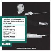 Wilhelm Furtwängler & the Berliner Philharmoniker in Rome (Live) by Various Artists