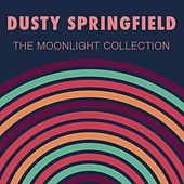The Moonlight Collection de Dusty Springfield