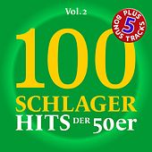 100 Deutsche Schlager Hits der 50er Jahre, Vol. 2 von Various Artists