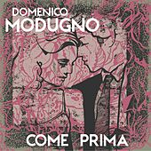 Come prima von Domenico Modugno