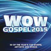 WOW Gospel 2015 de Various Artists