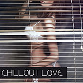 Chillout Love de Various Artists