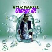 Change Mi - Single by VYBZ Kartel