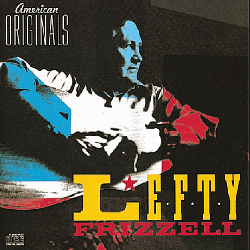 American Originals by Lefty Frizzell
