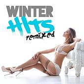 Winter Hits Remixed by Various Artists