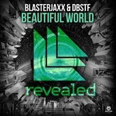 Beautiful World von BlasterJaxx