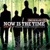 Now Is The Time de Delirious?