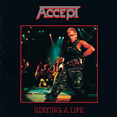 Staying A Life de Accept
