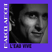 L'eau Vive de Marcel Amont