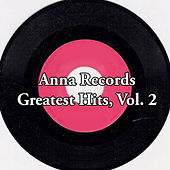 Anna Records Greatest Hits, Vol. 2 von Various Artists