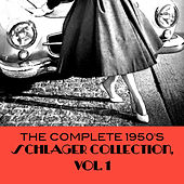 The Complete 1950's Schlager Collection, Vol. 1 von Various Artists
