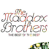 The Best of the Best by Maddox Brothers and Rose