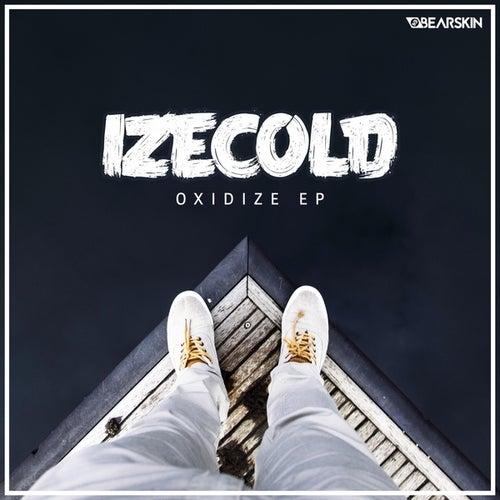 Oxidize EP de Izecold