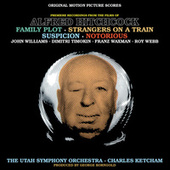 Music From The Films Of Alfred Hitchcock: Family Plot, Strangers On A Train, Suspicion & Notorious by Various Artists