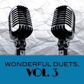 Wonderful Duets, Vol. 3 de Various Artists