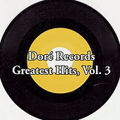 Doré Records Greatest Hits, Vol. 3 by Various Artists