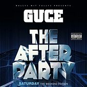The After Party: Saturday (The Weekend Edition) by Guce