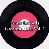 Anna Records Greatest Hits, Vol. 1 von Various Artists